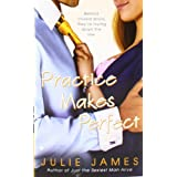 Practice Makes Perfectby Julie James