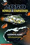Asteroid Alert (2050 Voyage of the Star Seeker) (0439078156) by Raphael, Elaine