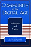 img - for Community in the Digital Age: Philosophy and Practice book / textbook / text book