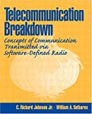 img - for Telecommunications Breakdown: Concepts of Communication Transmitted via Software-Defined Radio book / textbook / text book