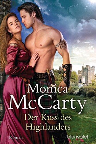 Monica McCarty - Der Kuss des Highlanders: Roman (German Edition)