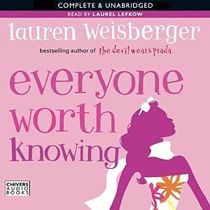 Everyone Worth Knowing   [Lauren Weisberger]