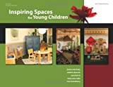 img - for Inspiring Spaces for Young Children book / textbook / text book