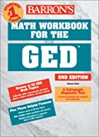 Math Workbook for the GED  by Holm