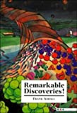 img - for Remarkable Discoveries! book / textbook / text book