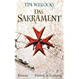 "Das Sakramentvon ""Tim Willocks"""