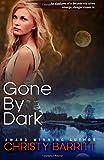 Gone by Dark (Carolina Moon) (Volume 2)