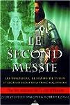 Le Second Messie : Les Templiers, le...