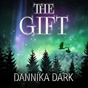 The Gift: Mageri Series, Book 5.5 | Dannika Dark