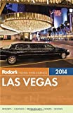 Fodors Las Vegas 2014 (Full-color Travel Guide)