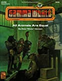 img - for All Animals Are Equal (Gamma World Adventure GWQ2) book / textbook / text book