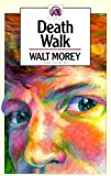 Death Walk (Walt Morey Adventure Library)