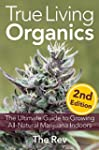 True Living Organics: The Ultimate Gu...