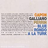 echange, troc Richard Galliano - Blue Rondo A La Turk