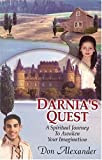 Darnia's Quest: A Spiritual Journey to Awaken Your Imagination