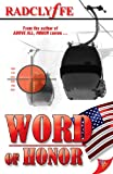 Word of Honor (Honor Series Book 7) (English Edition)