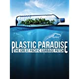 Rent or Buy on Amazon - Plastic Paradise