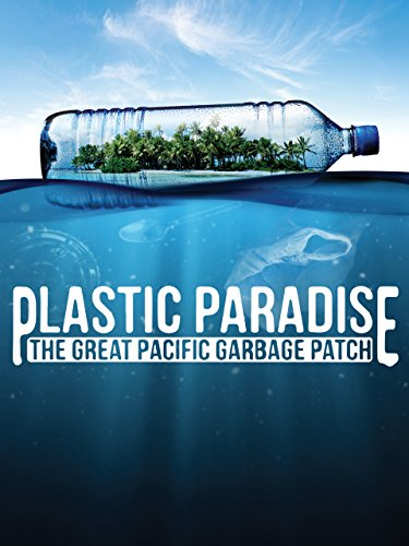 Plastic-Paradise-The-Great-Pacific-Garbage-Patch