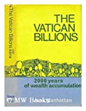 The billion Vatican: two thousand years of wealth accumulation of Saint-Pierre in the space age