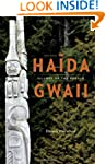 Haida Gwaii: Islands of the People, F...