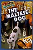 The Maltese Dog (Wishbone Mysteries)