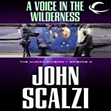 A Voice in the Wilderness: The Human Division, Episode 4