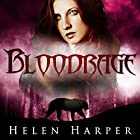 Bloodrage: Blood Destiny, Book 3 (       UNABRIDGED) by Helen Harper Narrated by Saskia Maarleveld