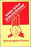 img - for Sunday School Growth & Renewal: How to Reach, Teach, Care, Share book / textbook / text book