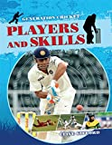 img - for Players and Skills (Generation Cricket) book / textbook / text book