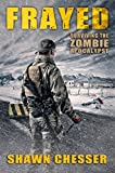 Frayed: Surviving the Zombie Apocalypse (English Edition)