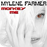 Monkey Me Mylène Farmer