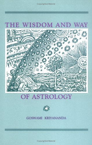 The Wisdom and Way of Astrology