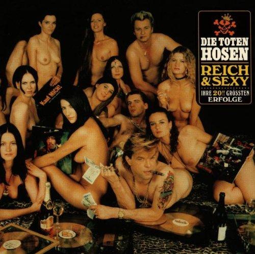 Die Toten Hosen - Reich & Sexy (Remastered) - Zortam Music