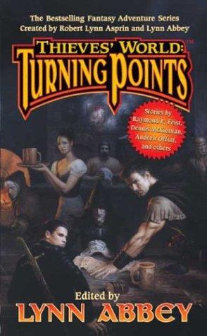 Thieves' World: Turning Points (Thieves' World), Lynn Abbey