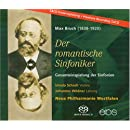 Bruch: Der romantische Sinfoniker (3 symphonies; Swedish Dances; 2nd violin concerto; Fantasia for Violin & orch)