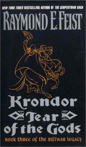 Krondor: Tear of the Gods (Riftwar Legacy Series Book 3)