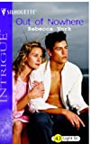 Out of Nowhere (43 Light Street, Book 27) (Harlequin Intrigue Series #765) (0373227655) by York, Rebecca
