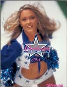 Dallas Cowboys Cheerleaders 2004 Calendar America S