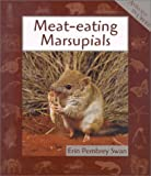 img - for Meat-eating Marsupials (Animals in Order (Paperback)) book / textbook / text book