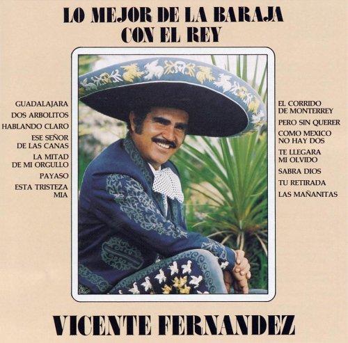 Vicente Fernandez - Lo Mejor de La Baraja con el Rey - Zortam Music