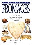 echange, troc Tomoko Yamada, Masui Kazuko - Encyclopédie des fromages - guide illustré de plus de 350 fromages de toutes les régions de France