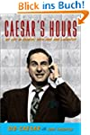 Caesar's Hours: My Life in Comedy, Wi...