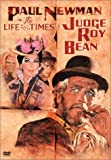 Life & Times of Judge Roy Bean