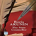 The State Counsellor Audiobook by Boris Akunin Narrated by Steve Hodson