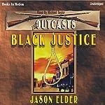 Black Justice: The Outcasts #2 | Jason Elder