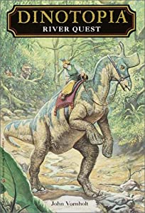 River Quest (Dinotopia) by John Vornholt