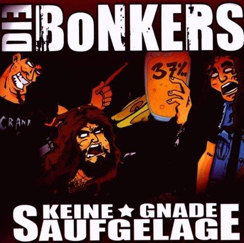 Keine Gnade Saufgelage by Bonkers (2009-12-04)