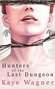 Hunters of the Last Dungeon (Volume 1)