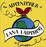 The Adventures of Lana Ladybug in Europe