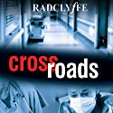 Crossroads (       UNABRIDGED) by  Radclyffe Narrated by Lauren Fortgang